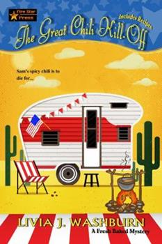 The Great Chili Kill-Off (A Fresh-Baked Mystery) 0692353224 Book Cover