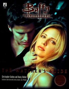 The Watchers Guide, Volume 1 (Buffy the Vampire Slayer) 0671024337 Book Cover