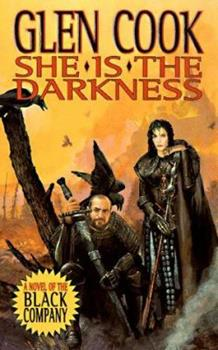 She is the Darkness - Book #7 of the Chronicles of the Black Company #diffirent short stories