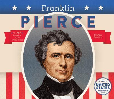 Franklin Pierce - Book  of the United States Presidents *2017*