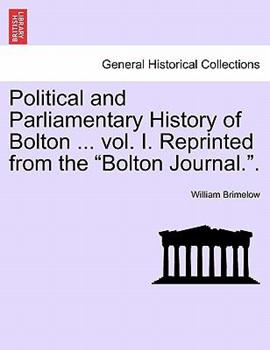 Paperback Political and Parliamentary History of Bolton Book