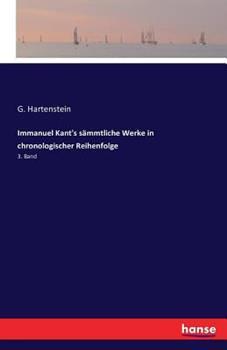 Paperback Immanuel Kant's s?mmtliche Werke in chronologischer Reihenfolge: 3. Band [German] Book