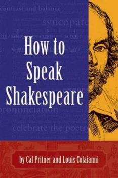 How to Speak Shakespeare 1891661183 Book Cover