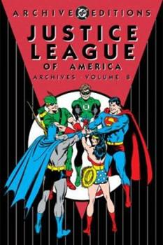 Justice League of America Archives: Volume 8 - Book  of the DC Archive Editions