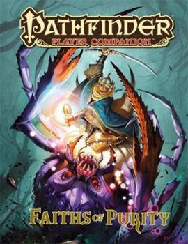 Pathfinder Player Companion: Faiths of Purity - Book  of the Pathfinder Player Companion