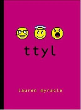 Paperback Ttyl (Talk to You Later) Book