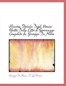 Paperback Memorie Storiche Degli Uomini Illustri Della Citt? Di Giovinazzo Compilate Da Giuseppe de Ninno Book
