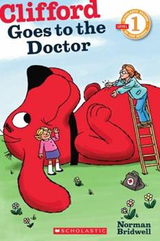 Clifford Goes to the Doctor - Book  of the Clifford the Big Red Dog