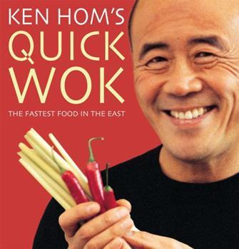 Ken Hom's Quick Wok 0747222231 Book Cover