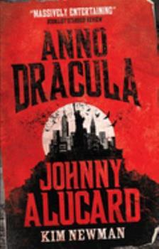Hardcover Anno Dracula: Johnny Alucard Book