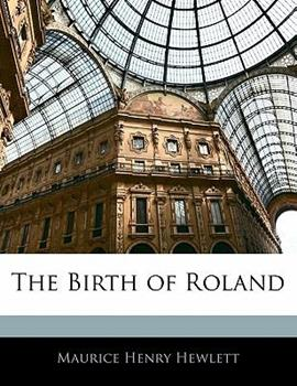Paperback The Birth of Roland Book