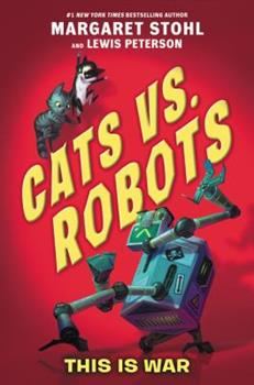 Cats vs. Robots: Now with Fleas! 0062665707 Book Cover