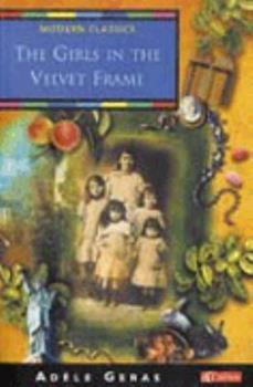 The Girls in the Velvet Frame (Collins Modern Classic) 0689307292 Book Cover