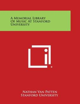 Paperback A Memorial Library of Music at Stanford University Book