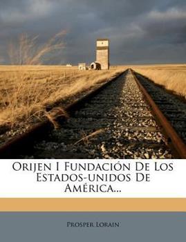 Paperback Orijen I Fundaci?n de Los Estados-Unidos de Am?rica... Book