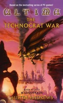 Mass Market Paperback Ultima: The Technocrat War Book II of III: Masquerade (Masquerade, Book 2) Book