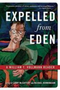 Expelled from Eden: A William T. Vollmann Reader 1560254416 Book Cover