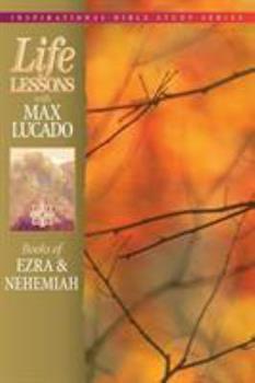 Paperback Life Lessons: Books of Ezra and Nehemiah, 13 Book