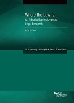 Paperback Where the Law Is: An Introduction to Advanced Legal Research (Coursebook) Book