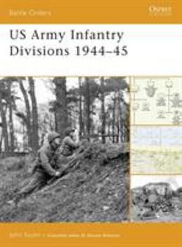 US Army Infantry Divisions 1944-45 (Battle Orders) - Book #24 of the Osprey Battle Orders