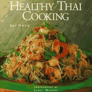 Healthy Thai Cooking 1556705395 Book Cover