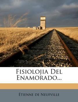 Paperback Fisiolojia Del Enamorado Book