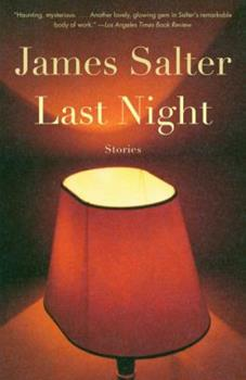 Last Night: Stories 1400043123 Book Cover