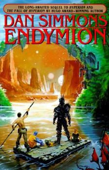 Endymion - Book #3 of the Hyperion Cantos