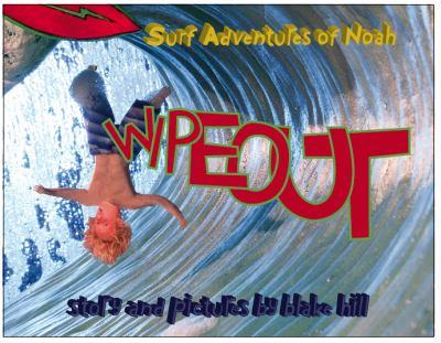 Hardcover Surf Adventures of Noah (Wipeout, Volume 1) Book