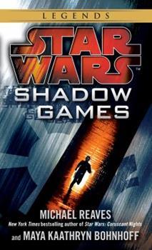 Star Wars: Shadow Games - Im Schatten - Book  of the Star Wars Legends
