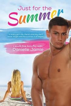 Just For The Summer - Book #1 of the Chasing Carolina