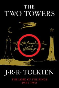 The Lord of the Rings. The Two Towers - Book #2 of the Lord of the Rings