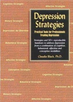 Depression Strategies: Practical Tools for Professionals Treating Depression 0910223289 Book Cover