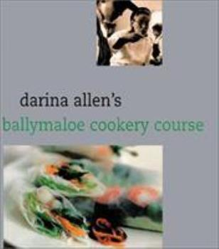 Darina Allen's Ballymaloe Cookery Course 0717121836 Book Cover