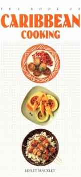 The Book of Carribbean Cooking (Book of...) 1557883289 Book Cover