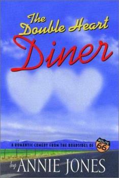 Paperback The Double Heart Diner (Route 66 Series, Book 1) Book