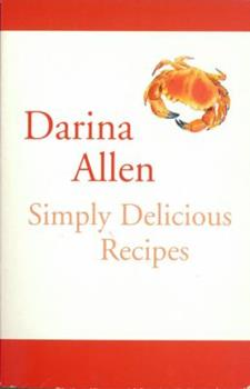 Simply Delicious Recipes 0717133273 Book Cover