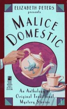 Malice Domestic; an Anthology of Original Traditional Mystery Stories 0671738267 Book Cover