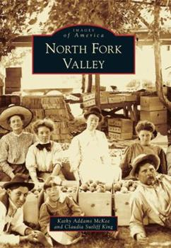 North Fork Valley - Book  of the Images of America: Colorado