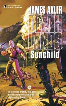 Mass Market Paperback Sunchild (Deathlands) Book