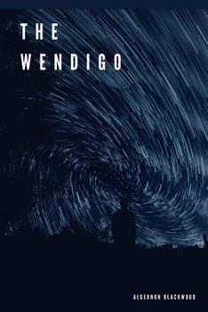 The Wendigo 1406520780 Book Cover