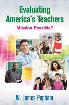 Paperback Evaluating America's Teachers: Mission Possible? Book
