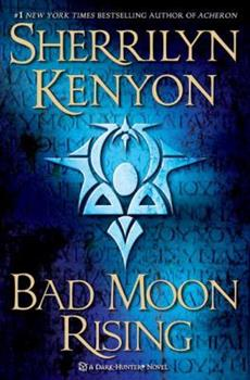 Bad Moon Rising - Book #20 of the Hunter Legends