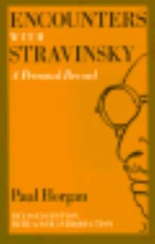Encounters with Stravinsky: A Personal Record 0374148287 Book Cover