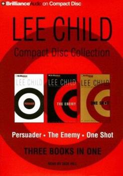Lee Child Collection 3: Persuader, The Enemy, One Shot (Jack Reacher)