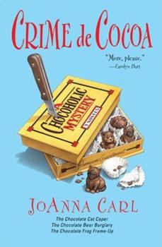 Crime de Cocoa: Three Chocoholic Mysteries (Chocoholic Mystery) 0451216946 Book Cover