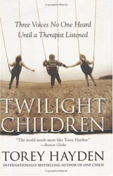 Hardcover Twilight Children: Three Voices No One Heard Until a Therapist Listened Book
