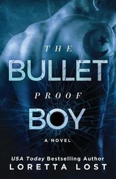 The Bulletproof Boy - Book #2 of the Sophie Shields