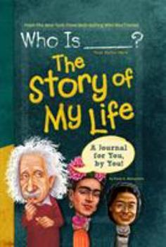 Who Is (Your Name Here)?: The Story of My Life - Book  of the Who Was/Is...?