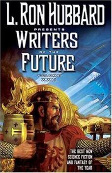 L. Ron Hubbard Presents Writers of the Future XXII - Book #22 of the L. Ron Hubbard Presents Writers of the Future